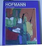 Hans Hofmann, Vol. 10 (Modern Master Series)