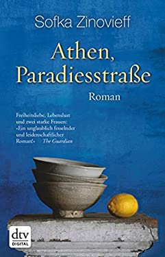 Athen, Paradiesstraße: Roman