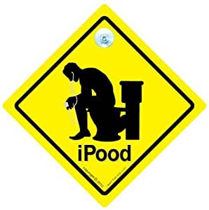 IPood Car Sign, IPod Sign, Bumper Sticker, Decal, Joke Sign, Downloading, Poo Sign, Toilet Humour, Car Sticker, Car Signs, Novelty Sign, Music Sign