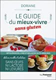 Le guide du mieux-vivre sans gluten - Intolérances, lyme et maladies auto-immunes