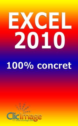 Excel 2010 100% concret par Alain Nauleau