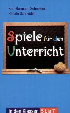 (Spiele für den Unterricht in den Klassen 5-7)