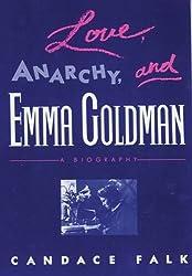 Love, Anarchy, and Emma Goldman