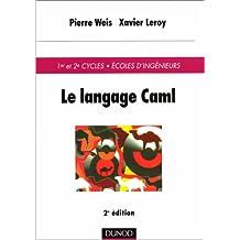 LE LANGAGE CAML. 2ème édition