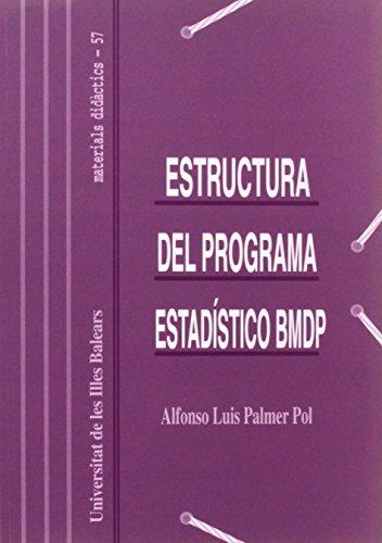 Estructura del programa estadístico BMDP (Materials didàctics, Band 57)