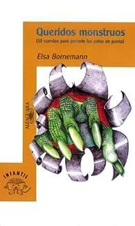 Queridos Monstruos par Elsa Bornemann