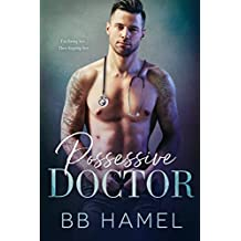 Possessive Doctor (The Lofthouse Family Book 1) (English Edition)