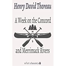 A Week on the Concord and Merrimack Rivers (Xist Classics)