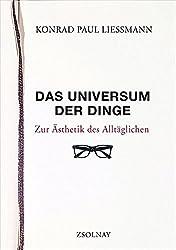 Das Universum der Dinge: Zur Ästhetik des Alltäglichen