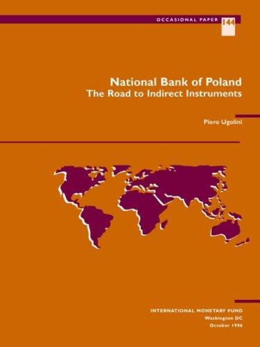 National Bank of Poland: The Road to Indirect Instruments (Occasional Papers) by International Monetary Fund (1999-11-30)