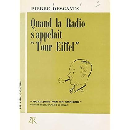 Quand la radio s'appelait 'Tour Eiffel'