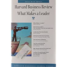 "Harvard Business Review on What Makes a Leader (""Harvard Business Review"" Paperback S.)"