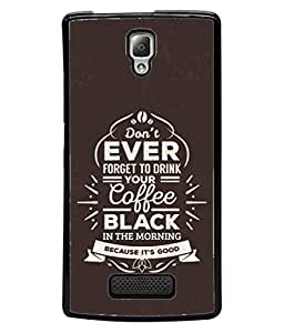 Lenovo A2010 Back Cover Don'T Ever Forget To Drink Your Coffee Black Colour Design From FUSON