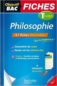 Objectif Bac Fiches Détachables Philosophie Tº L/ES/S de Mikaël Garandeau,Eric Marquer ( 4 février 2015 )