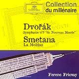 """Dvorak : Symphonie n°9 du """"Nouveau Monde"""" - Smetana :  La Moldau - Liszt : Les Préludes"""