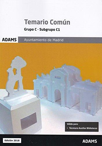 Temario Común, Grupo C - Subgrupo C1. Ayuntamiento de Madrid