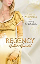 Taken by the Wicked Rake (MB Continuities) by Christine Merrill (2011-01-07)