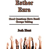 Esther Ezra: Good Questions Have Small Groups Talking (English Edition)