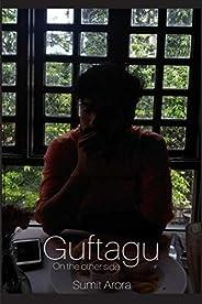 Guftagu: On the other side