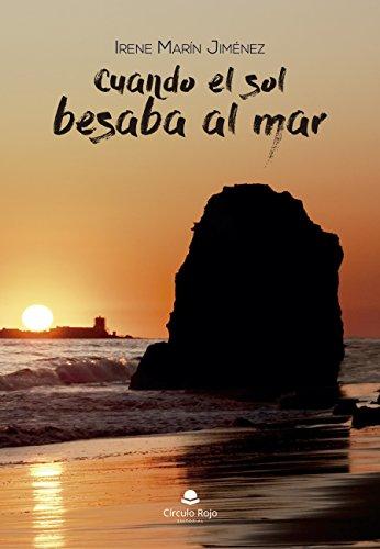Cuando el sol besaba el mar, Irene Marín Jiménez (rom) 413YWIYQtIL