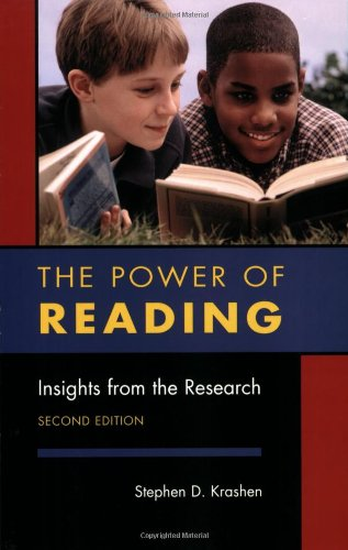 The Power of Reading: Insights from the Research por Stephen D. Krashen