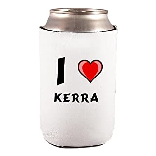 Custom Beverage Can / Bottle Cover (Coolie) with I Love Kerra (first name/surname/nickname)