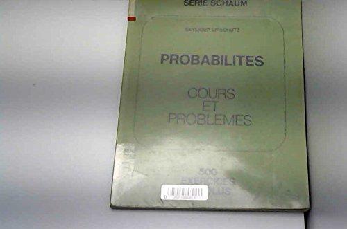 Probabilités : cours et problèmes