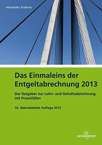 Einmaleins der Entgeltabrechnung 2013
