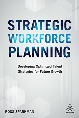 Strategic Workforce Planning: Developing Optimized Talent Strategies for Future Growth