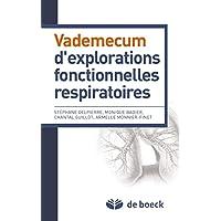 Vademecum d'explorations fonctionnelles respiratoires (2013)