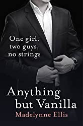 Anything But Vanilla by Madelynne Ellis (2013-05-03)
