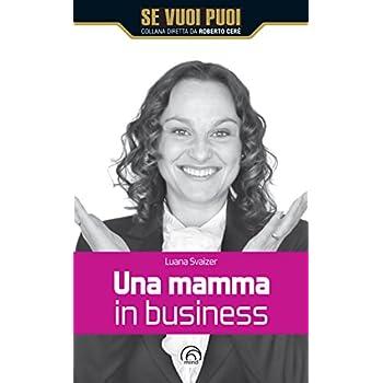 Una Mamma In Business