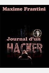 Journal d'un hacker (Les aventures d'Ylian Estevez t. 2) Format Kindle