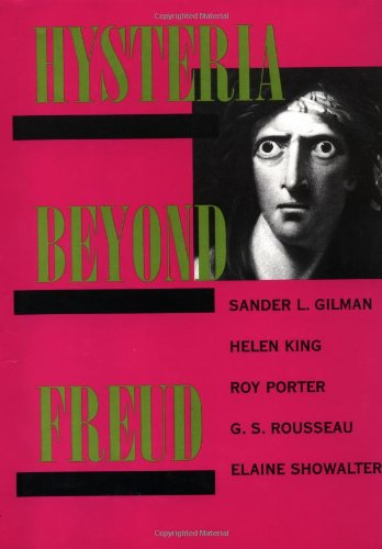 Hysteria Beyond Freud PDF Books
