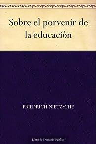 Sobre el porvenir de la educación par Friedrich Nietzsche