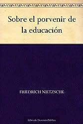 Sobre el porvenir de la educación