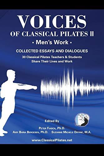 Voices of Classical Pilates: Men's Work