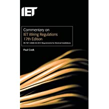 Commentary on IET Wiring Regulations (BS 7671:2008+A3:2015) (Electrical Regulations)