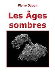 Les Âges sombres (Jean Calmet t. 5)