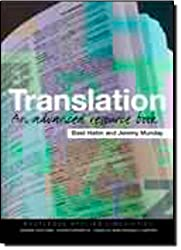 Translation: An Advanced Resource Book (Routledge Applied Linguistics)