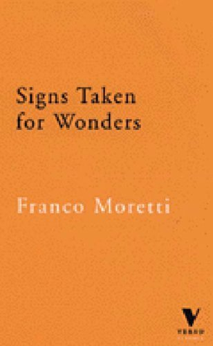 Signs Taken for Wonders: Essays in the Sociology of Literary Forms (Verso Classics) by Moretti, Franco (1997) Paperback