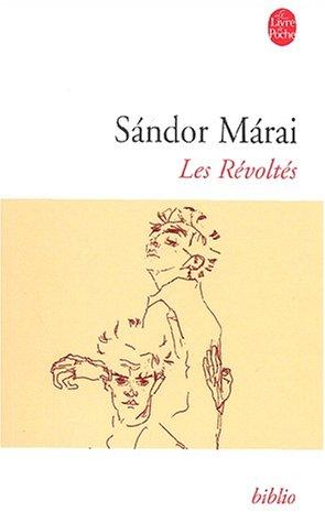 Les Révoltés par Sandor Marai