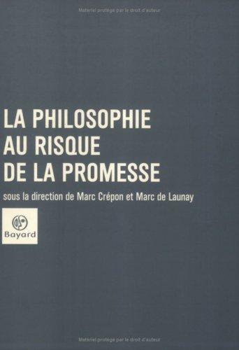 La Philosophie au risque de la promesse