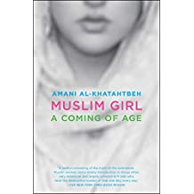 Muslim Girl: A Coming of Age (English Edition)