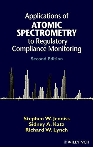 Applications of Atomic Spectrometry to Regulatory Compliance Monitoring par Stephen W. Jenniss