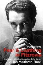 Fear and Loathing in Fitzrovia: The Strange Lives of Julian Maclaren-Ross