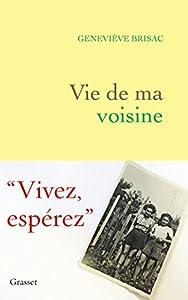 vignette de 'Vie de ma voisine (Geneviève Brisac)'