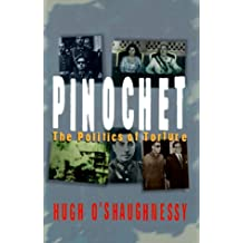 Pinochet: The Politics of Torture (Fast Track)