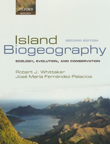 Island Biogeography: Ecology, Evolution, and Conservation 2nd edition by Whittaker, Robert J., Fern¨¢ndez-Palacios, Jos¨¦ Mar¨ªa (2007) Paperback
