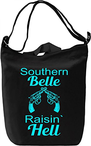 Southern Belle Raisin' Hell Slogan Leinwand Tagestasche Canvas Day Bag| 100% Premium Cotton Canvas| DTG Printing|